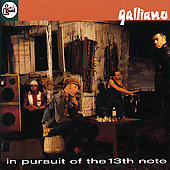 Galliano: In Pursuit of the 13th Note
