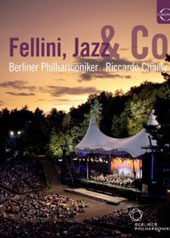 Fellini, Jazz & Co. / Riccardo Chailly, Berlin Philharmonic [Blu-Ray]
