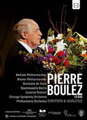 Pierre Boulez: Emotion & Analysis - Documentaries and Performances of Works by Mahler, Bruckner, Stravinsky, Debussy, Berg & Schönberg / Berlin PO; Vienna PO; Chicago SO et al.; Boulez [10 DVD]