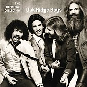 The Oak Ridge Boys: The Definitive Collection [Remaster]
