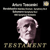 Mendelssohn: Hebrides Overture;  et al / Toscanini, et al