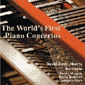World's First Piano Concertos / Norris, Huggett, et al