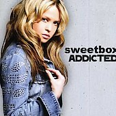Sweetbox: Addicted