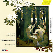 Grandval: Works for Oboe / Lencs&eacute;s, Boreyko, et al