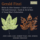 Finzi: Before & After Summer, Till Earth Outwears, etc