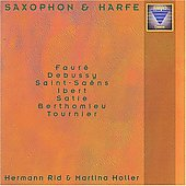Saxophone & Harp Vol 1 - Satie, Debussy, Tournier, etc / Rid, Holler