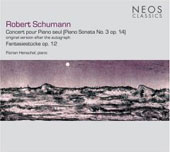 Schumann: Concerto for Solo Piano, etc / Henschel