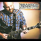 Brandon Jenkins: Faster Than a Stone [Digipak]