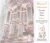 Schuurman: Complete Organ Works Vol 1 / Gerben Mourik