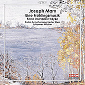 Marx: Eine Fr&uuml;hlingsmusik, Idylle, Feste im Herbst / Wildner, Vienna Radio SO