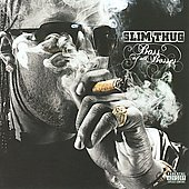 Slim Thug: The Boss of All Bosses [PA]