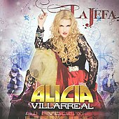 Alicia Villarreal: La Jefa