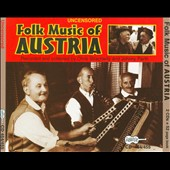 Various Artists: Uncensored Folk Music of Austria [Box] [PA]