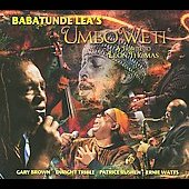 Babatunde Lea: Umbo Weti: A Tribute to Leon Thomas [Digipak] *
