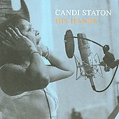 Candi Staton: His Hands [Digipak]