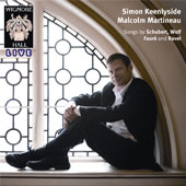 Songs by Schubert, Wolf, Faur&eacute; and Ravel / Keenlyside, Martineau