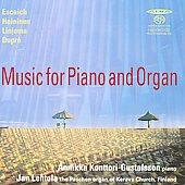 Escaich, Heininen, Linjama, Dupré: Music for Piano & Organ