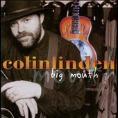 Colin Linden: Big Mouth