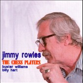 Jimmy Rowles: The Chess Players