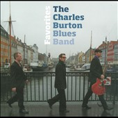 Charles Burton Blues Band: Favorites