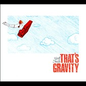 Geoff Smith: That's Gravity [Digipak]