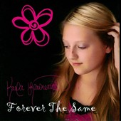 Kaela Lawrence: Forever The Same