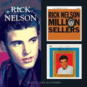 Rick Nelson: Million Sellers/Rick Is 21