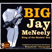 Big Jay McNeely: King Of The Honkin' Sax