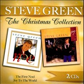 Steve Green (Gospel): The First Noel/Joy To the World