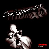Joey DeFrancesco: 40