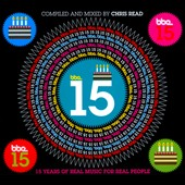 Various Artists: BBE 15: 15 Years of Real Music For Real People