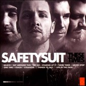 SafetySuit: These Times *