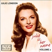 Julie London: Julie Is Her Name, Vol. 2