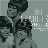 The Marvelettes: Forever More: The Complete Motown Albums, Vol. 2 [Box]