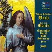 Bach: The Six Motets / Ensemble Vocal Jean Sourisse