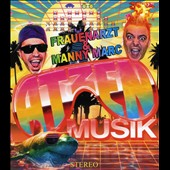 Manny Marc/Frauenarzt: Atzen Musik, Vol. 1 [Limited DJ Mix Edition]