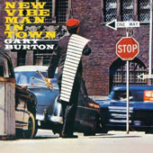 Gary Burton (Vibes): New Vibe Man in Town