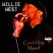 Willie West: Can't Help Myself
