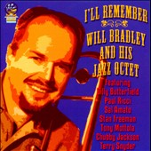 Will Bradley and His Jazz Octet: I'll Remember