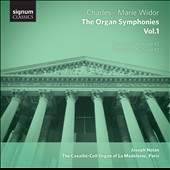 Charles-Marie Widor: The Organ Symphonies, Vol. 1 - Symphonies nos 5 & 6 / Joseph Nolan, organ