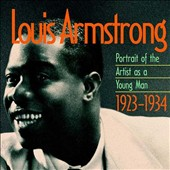 Louis Armstrong: Portrait of the Artist as a Young Man