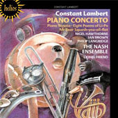 Constant Lambert: Piano Concerto; Piano Sonata; Eight Poems of Li-Po; Mr. Bear Squash-you-all-flat / Hawthorne, Brown, Langridge