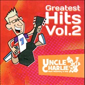 Uncle Charlie: Greatest Hits, Vol. 2