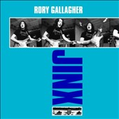 Rory Gallagher: Jinx [Bonus Tracks] [Remastered] [Digipak]