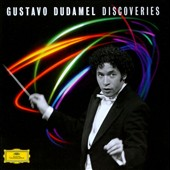 Gustavo Dudamel Discoveries / highlights from works by Beethoven, Mahler, Bernstein, Bruckner, Revueltas et al.