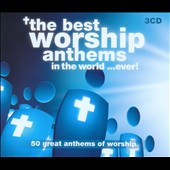Various Artists: The Best Worship Anthems in the World... Ever! [Box]