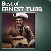 Ernest Tubb: The Best of Ernest Tubb