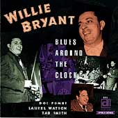 Willie Bryant & His Orchestra: Blues Around the Clock *