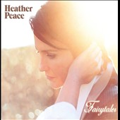 Heather Peace: Fairytales [Deluxe Edition]