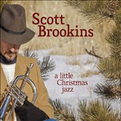 Scott Brookins: A  Little Christmas Jazz